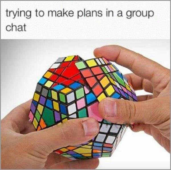 meme - Toy - trying to make plans in a group chat
