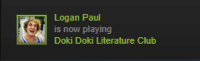 Text - Logan Paul is now playing Doki Doki Literature Club