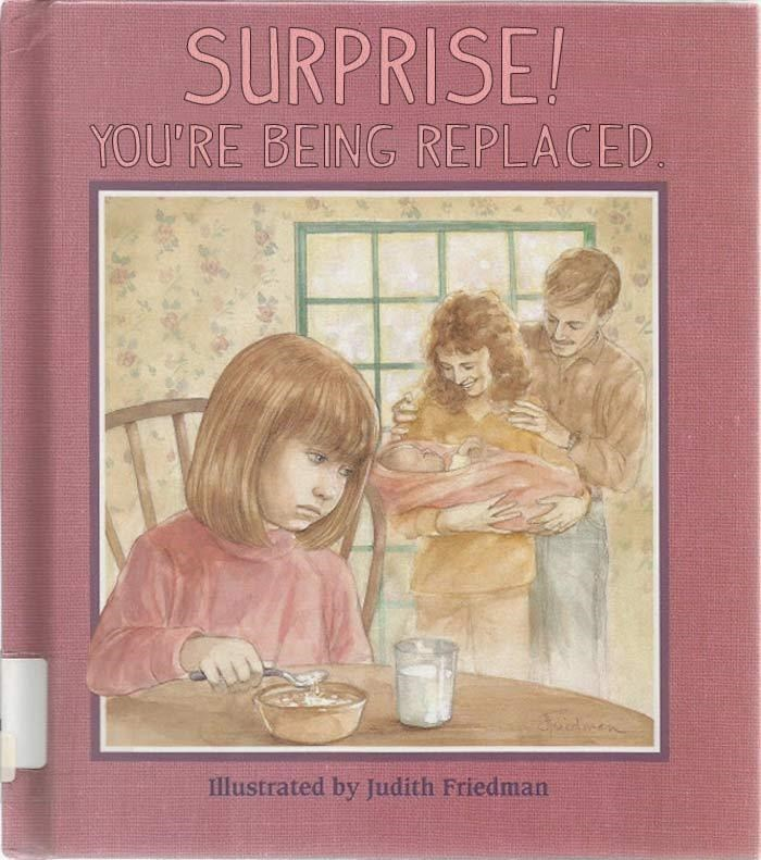 "funny book cover called ""surprise you're being replaced"" about having anew baby sibling."