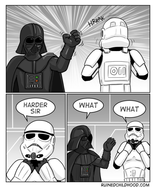 Funny meme and webcomic about stormtrooper enjoying being force choked by Darth Vader.