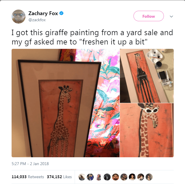 """Skin - Zachary Fox Follow @zackfox I got this giraffe painting from a yard sale and my gf asked me to """"freshen it up a bit"""" 5:27 PM 2 Jan 2018 114,033 Retweets 374,152 Likes"""
