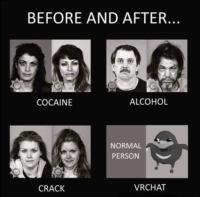 Ugandan Knuckles - Face - BEFORE AND AFTER... ALCOHOL COCAINE NORMAL PERSON VRCHAT CRACK