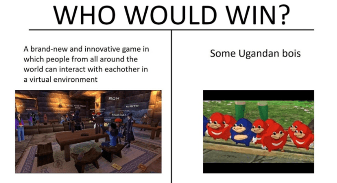 Ugandan Knuckles - Text - WHO WOULD WIN? A brand-new and innovative game in Some Ugandan bois which people from all around the world can interact with eachother in a virtual environment RON KIRITO MADIA