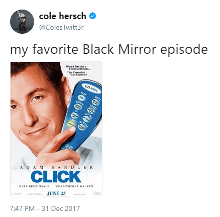 click movie with adam sandler joked in a twitter meme about how it is a dark mirror episdoe