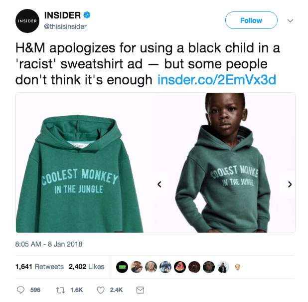 Clothing - INSIDER Follow INSIDER @thisisinsider H&M apologizes for using a black child in a 'racist' sweatshirt ad - but some people don't think it's enough insder.co/2EmVx3d COOLEST IN THE JUNE MONKE COOLEST MONKEY IN THE JUNGLE 8:05 AM-8 Jan 2018 1,641 Retweets 2,402 Likes t1.6K 2.4K 596