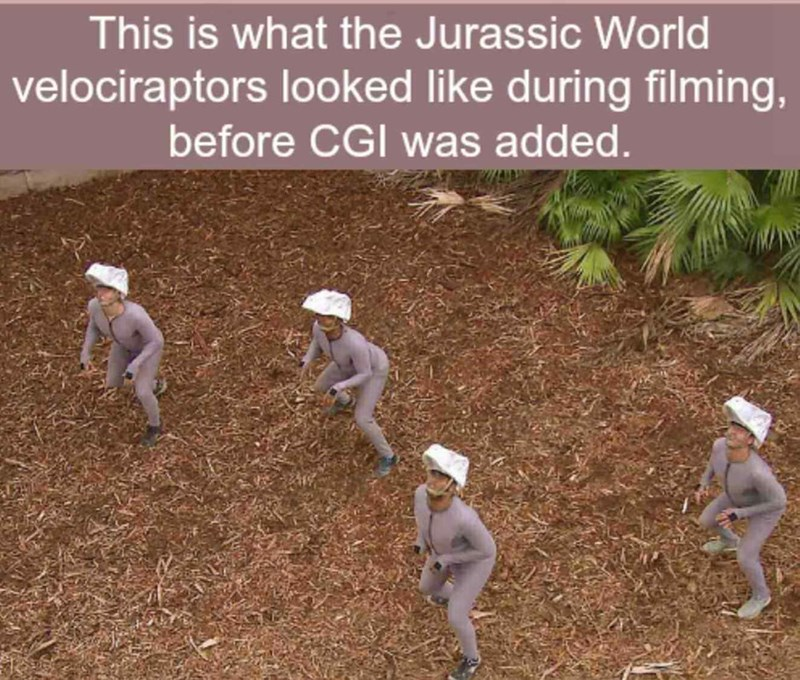Soil - This is what the Jurassic World velociraptors looked like during filming, before CGI was added.