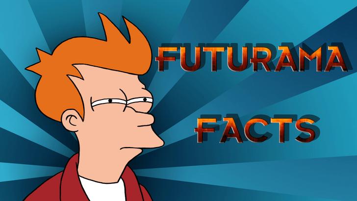 Cartoon - FUTURAMA FACTS