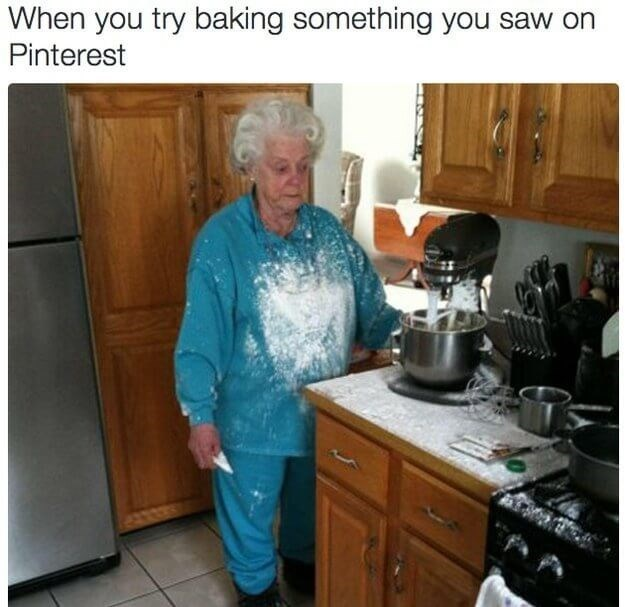 Kitchen - When you try baking something you saw on Pinterest