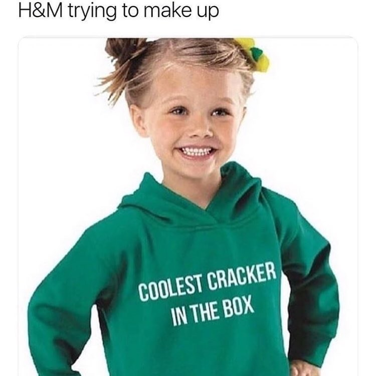 Funny meme about H&M trying to make up for racist advertisement.