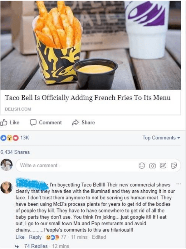 Junk food - Taco Bell Is Officially Adding French Fries To Its Menu DELISH.COM Like Comment Share 0 13K Top Comments 6,434 Shares Write a comment... GIF I'm boycotting Taco BellI Their new commercial shows clearly that tney have ties with the illuminati and they are shoving it in our face. I don't trust them anymore to not be serving us human meat. They have been using McD's process plants for years to get rid of the bodies of people they kill. They have to have somewhere to get rid of all the b
