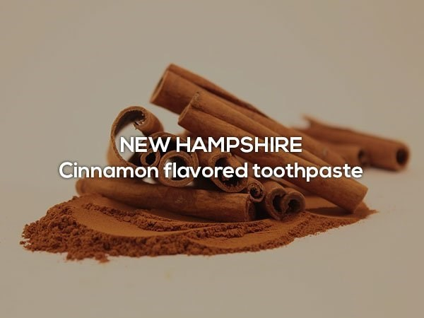Cinnamon - NEW HAMPSHIRE Cinnamon flavored toothpaste