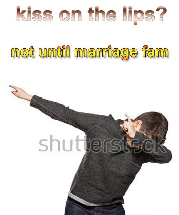 meme - Arm - kiss on the lips? not until marriage fam shutterstsck