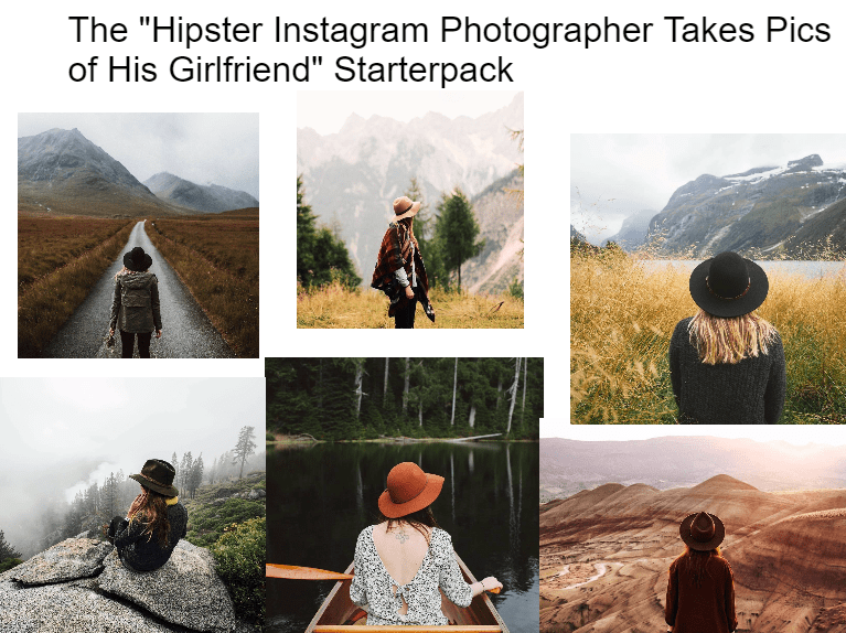 starter pack for photographer taking pic of his girlfriend in stereotypical poses and locations
