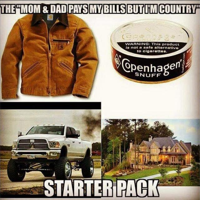starter pack for mom and dad pays my bills but im country