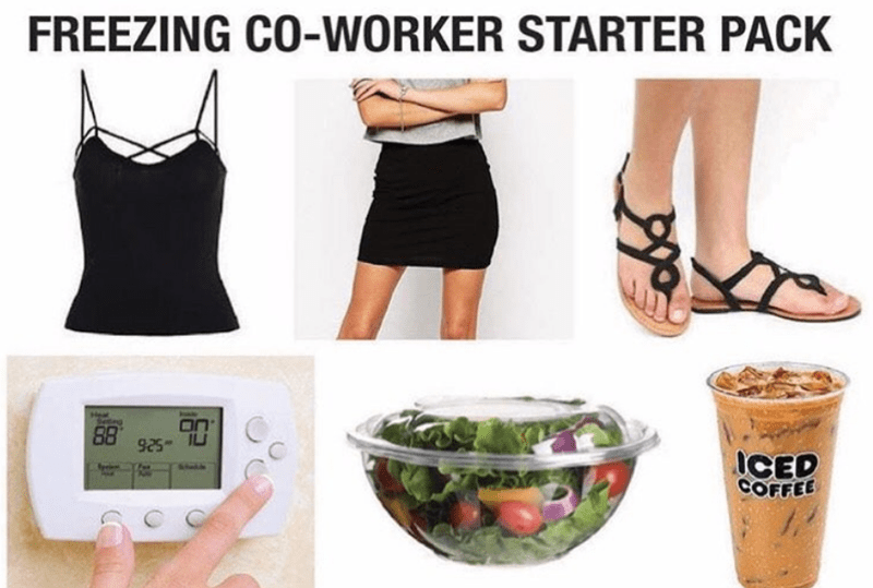 starterpack for your co-worker who is always cold