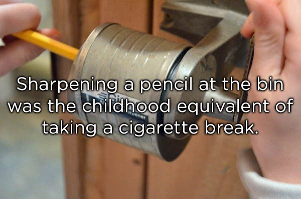 Product - Sharpening a pencil at the bin was the childhood equivalent of taking a cigarette break.
