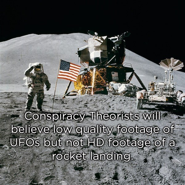 Astronaut - UNTED STATES Conspiracy Theorists will believe low quality footage of UFOS but not HD footage of a rocket landing