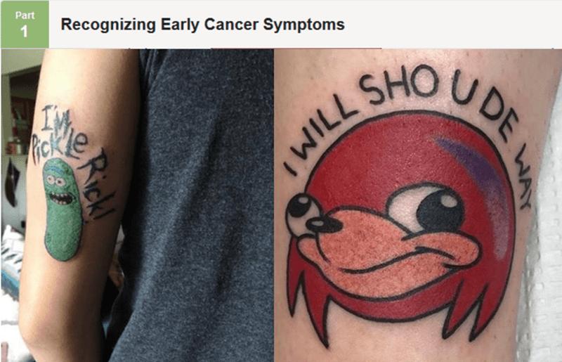 Tattoo - Part Recognizing Early Cancer Symptoms 1 U DE SHO ארל > Rick