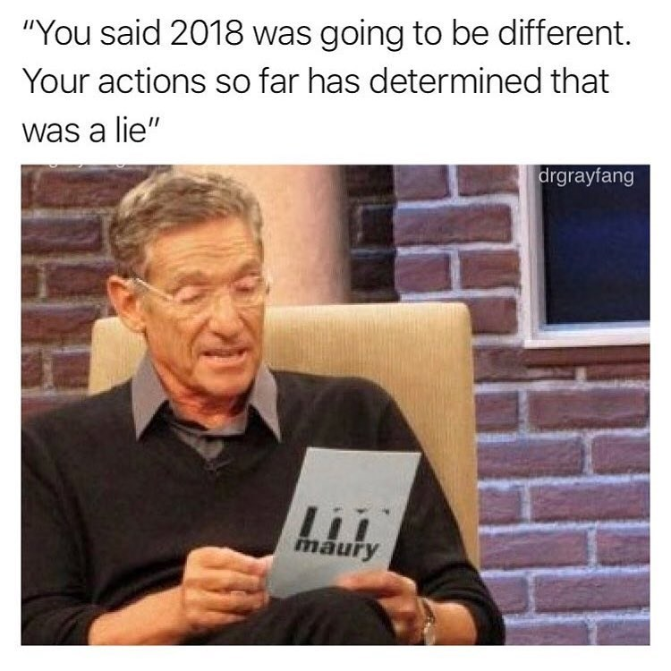 Funny meme about 2018 maury.