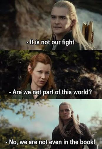 Funny meme about characters that are not in the hobbit being in the movie.