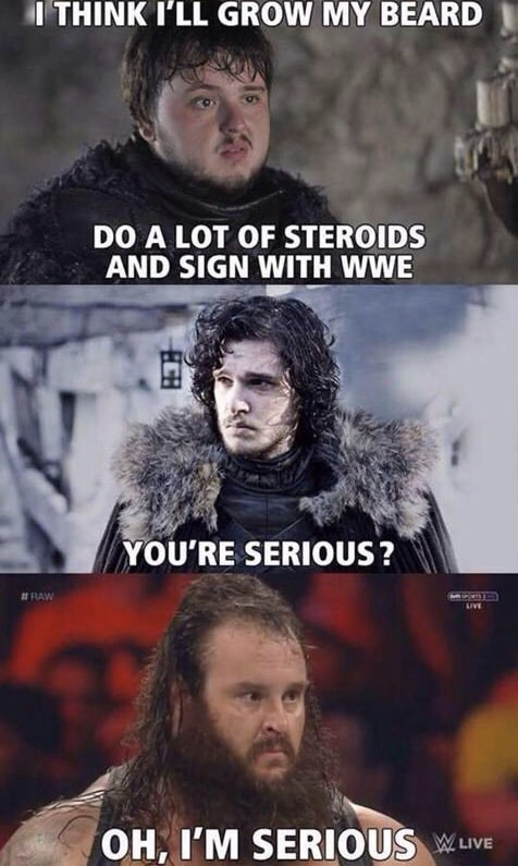 Funny meme about game of thrones, sam starting to wrestle, wrestling, jon snow, samwell tarly.