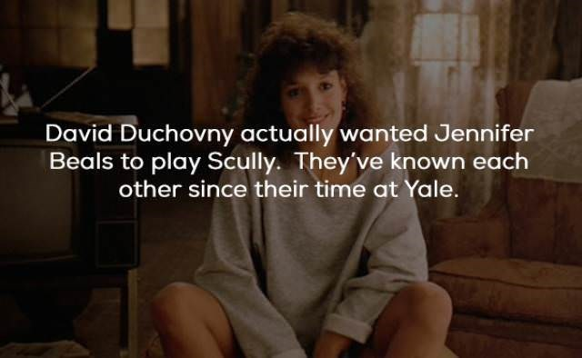 Text - David Duchovny actually wanted Jennifer Beals to play Scully. They've known each other since their time at Yale.