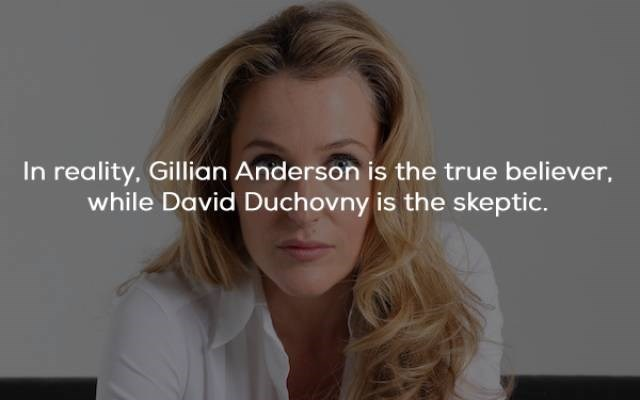 Hair - In reality. Gillian Anderson is the true believer, while David Duchovny is the skeptic.