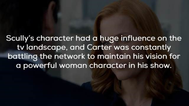 Hair - Scully's character had a huge influence on the tv landscape, and Carter was constantly battling the network to maintain his vision for a powerful woman character in his show.