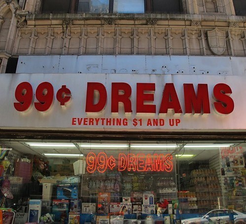 Building - 99. DREAMS EVERYTHING $1 AND UP T99 DREAMS shel