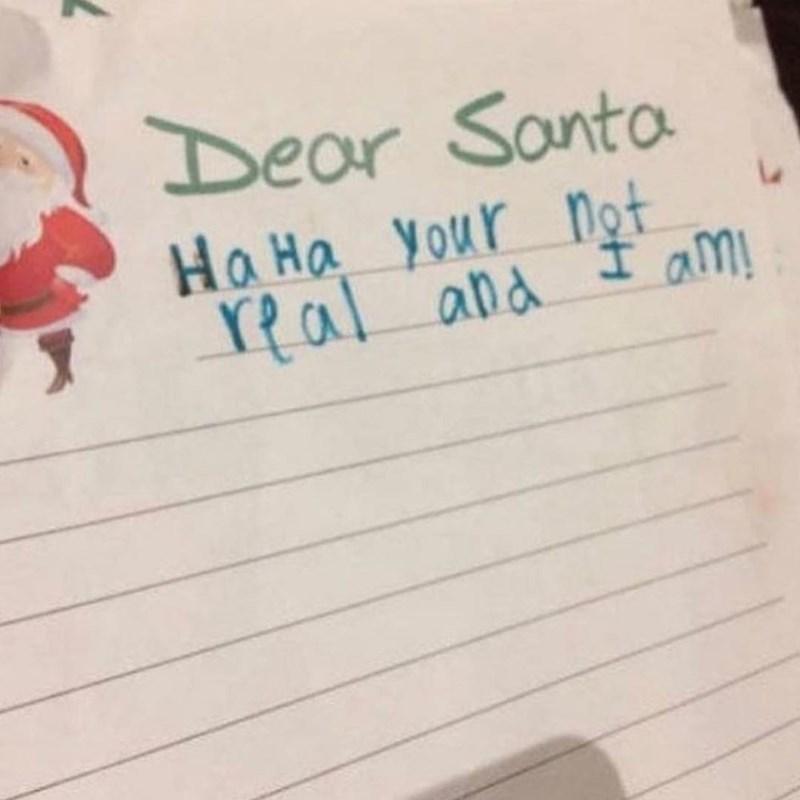 Text - Dear Santa Ha Ha Your Not Yal and t am