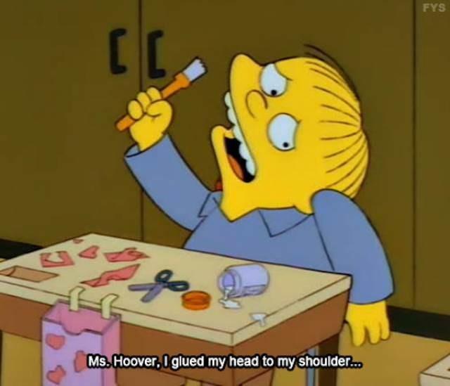 simpsons ralph - Cartoon - FYS [C Ms Hoover, I glued my head to my shoulder...