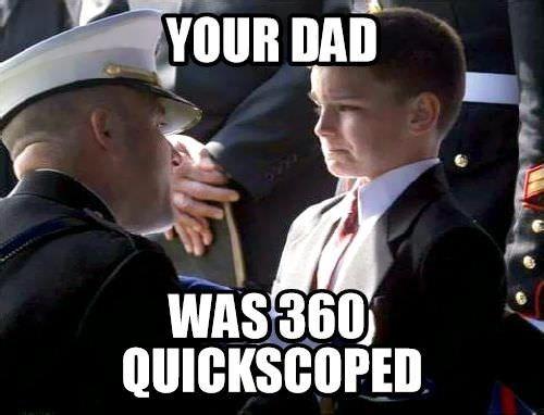 gamer meme with 360 quickscope