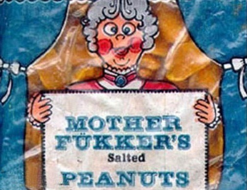 funny product name - Label - MOTHER FUKKER'S Salted PEANUTS