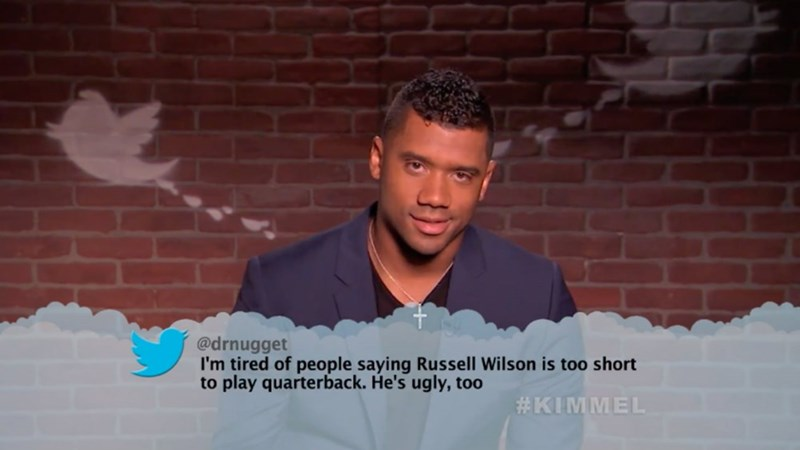 Forehead - @drnugget I'm tired of people saying Russell Wilson is too short to play quarterback. He's ugly, too #KIMMEL