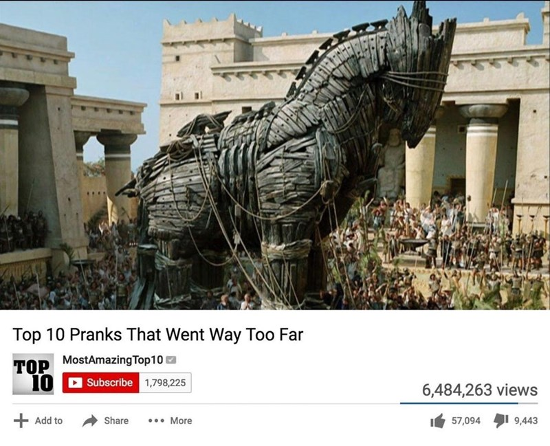 meme - Landmark - Top 10 Pranks That Went Way Too Far TOP MostAmazingTop10 10 Subscribe 1,798,225 6,484,263 views + ...More Add to Share 57,094 9,443