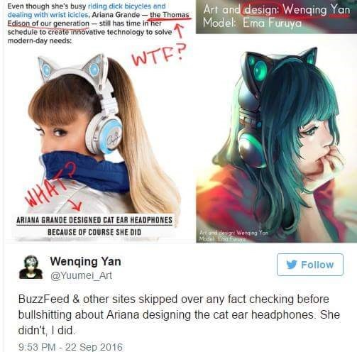 Hair - Even though she's busy riding dick bicycles and dealing with wrist icicles, Ariana Grande-the Thomas Edison of our generation -still has time in her schedule to create innovative technology to solve modern-day needs: Art and design: Wenging Yan Model: Ema Furuya WTF? WHAT ARIANA GRANDE DESIGNED CAT EAR HEADPHONES BECAUSE OF COURSE SHE DID Art and design Wenging Yon Madel na Fu Wenqing Yan Follow @Yuumei_Art BuzzFeed & other sites skipped over any fact checking before bullshitting about Ar