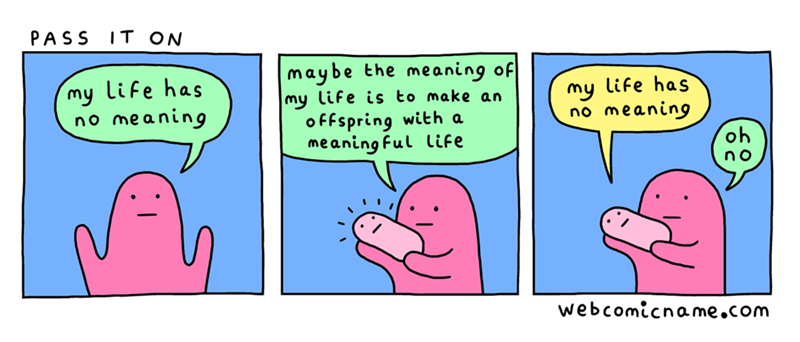 funny web comic about life having no meaning.