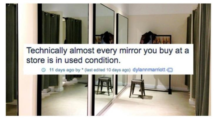 Product - Technically almost every mirror you buy at a store is in used condition. 11 days ago by* (last edited 10 days ago) dylannmarriott