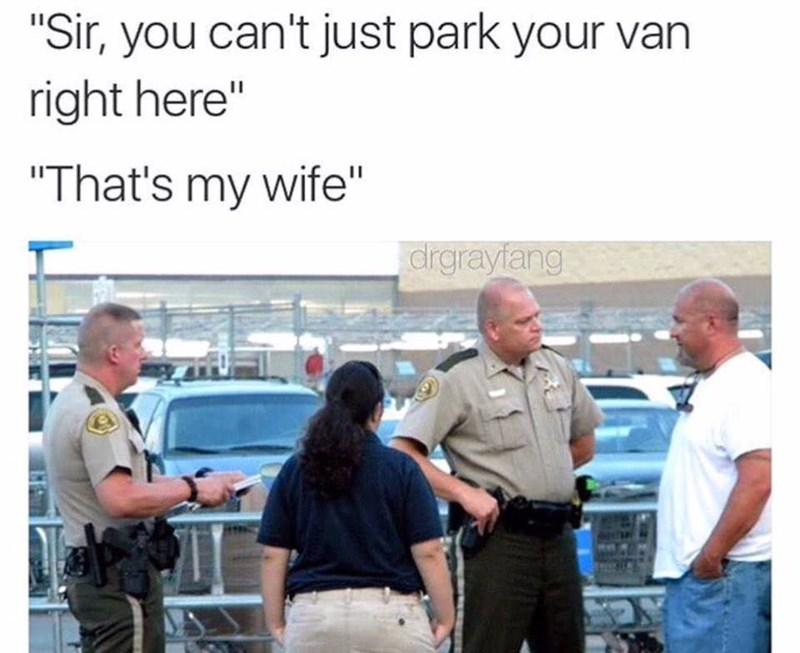 "Community - ""Sir, you can't just park your van right here"" ""That's my wife"" drgrayiang"
