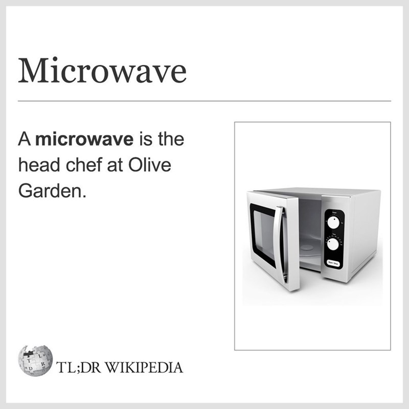 Funny meme about the olive garden chef being a microwave.