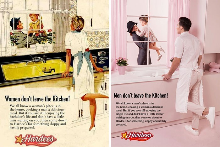Advertising - Men don't leave the Kitchen! Women don't leave the Kitchen! We all know a man's place is in the home, cooking a woman a delicious meal. But if you are still enjoying the single life and don't have a little mister waiting on you, then come on down to Hardee's for something sloppy and hastily prepared We all know a woman's place is in the home, cooking a man a delicious meal. But if you are still enjoying the bachelor's life and don't have a little miss waiting on you, then come down