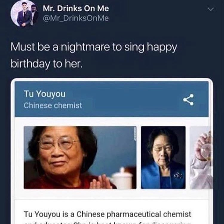 Funny meme about singing happy birthday to chinese scientist tu youyou.