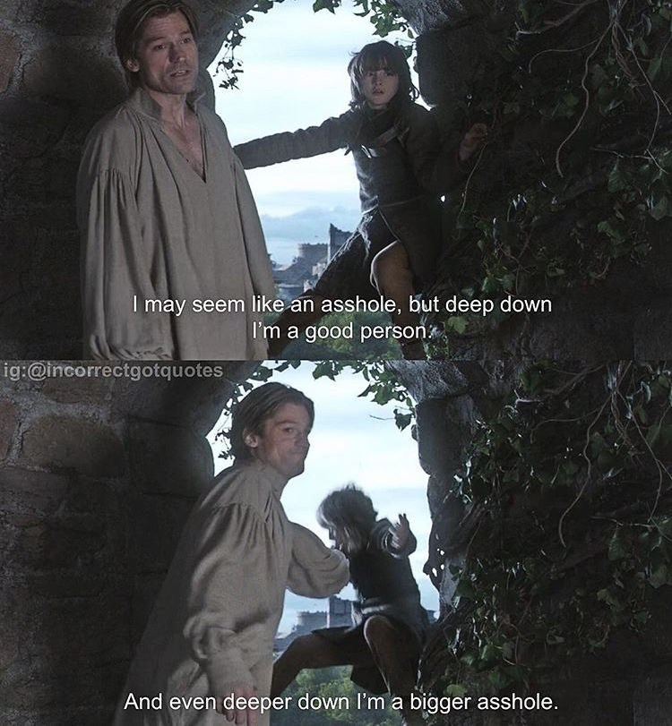 meme - Tree - I may seem like an asshole, but deep down I'm a good person ig:@incorrectgotquotes And even deeper down I'm a bigger asshole.