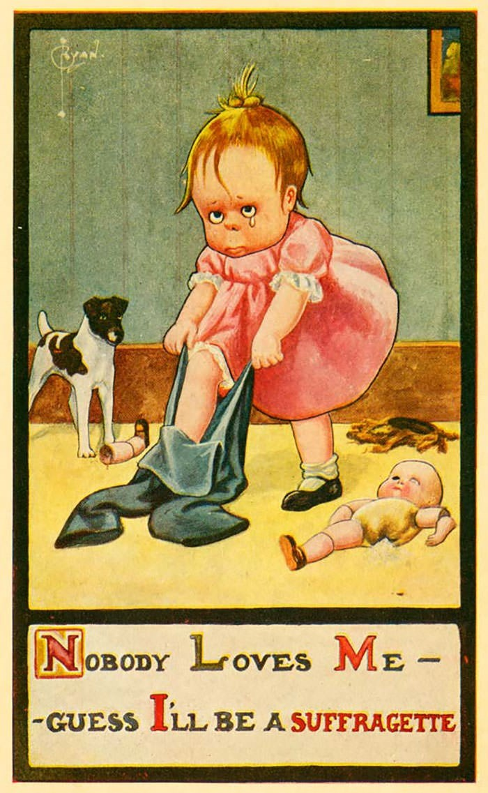anti-suffrage postcard - Cartoon - NOBODY LOVES ME -GUESS ILL BE A SUFFRAGETTE