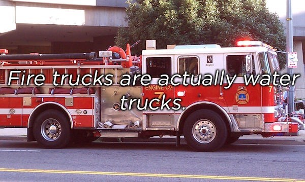Land vehicle - Fire trucks are actually water trucks ENGINE CO