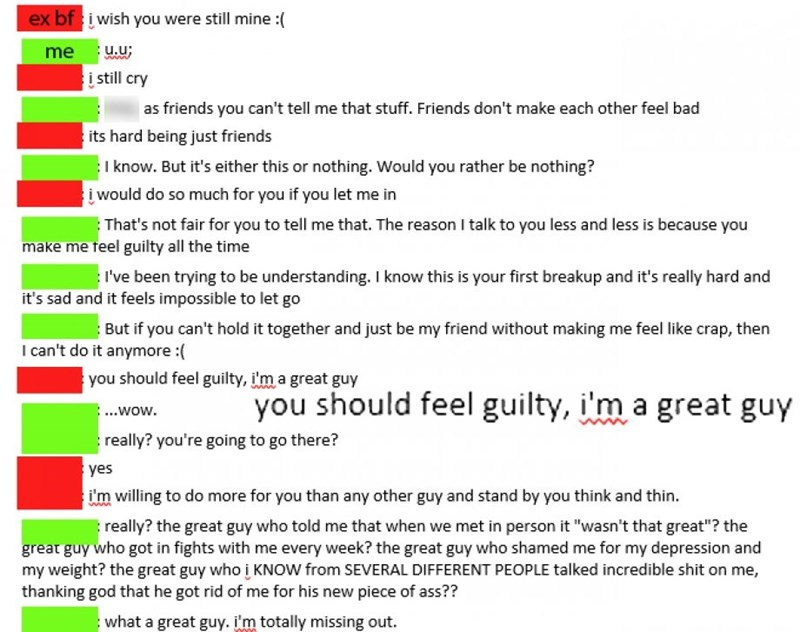 Text - ex bf i wish you were still mine : me u.u; i still cry as friends you can't tell me that stuff. Friends don't make each other feel bad its hard being just friends I know. But it's either this or nothing. Would you rather be nothing? iwould do so much for you if you let me in That's not fair for you to tell me that. The reason I talk to you less and less is because you make me feel guilty all the time I've been trying to be understanding. I know this is your first breakup and it's really h