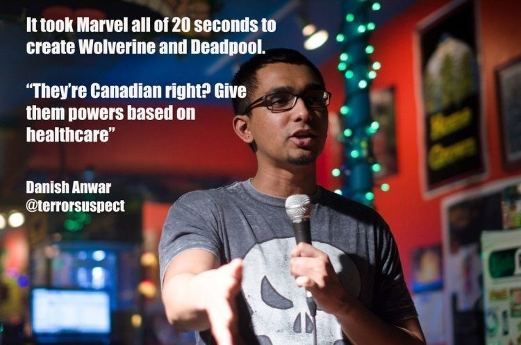 "Microphone - It took Marvel all of 20 seconds to create Wolverine and Deadpool. ""They're Canadian right? Give them powers based on healthcare"" Danish Anwar @terrorsuspect"