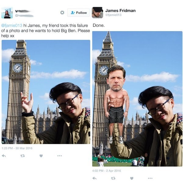 Selfie - James Fridman Follow efjamie013 @fjamie013 hi James, my friend took this failure Done. of a photo and he wants to hold Big Ben. Please help xx 1:23 PM-30 Mar 2016 4:02 PM-2 Apr 2016