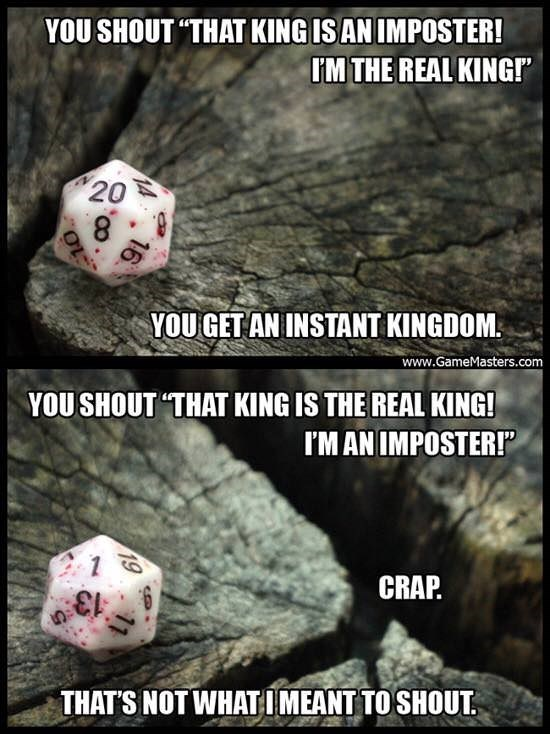 Dungeons And Dragons meme about changing your game plan to fit the score you roll