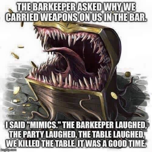 dd meme about being wary of monsters hiding in plain sight